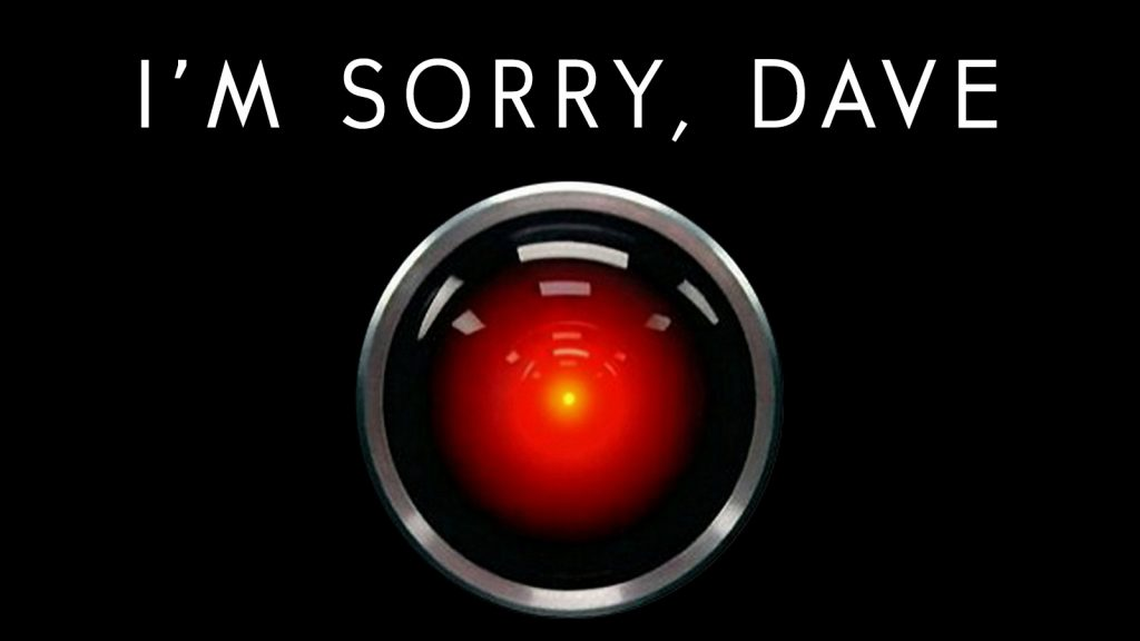 """I'm sorry, Dave"" (image from the film 2001 A Space Odyssey)"