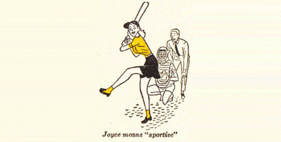 "Vintage cartoon with the caption ""Joyce means 'sportive'"""