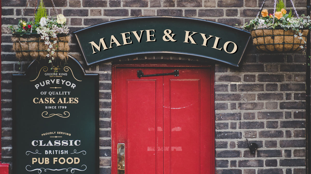 """Classic English pub with sign reading """"Maeve & Kylo"""""""